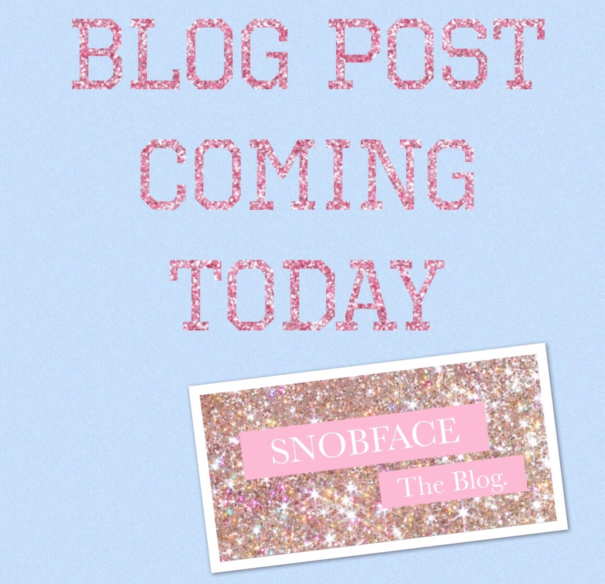 First Snobby UPDATE😘
